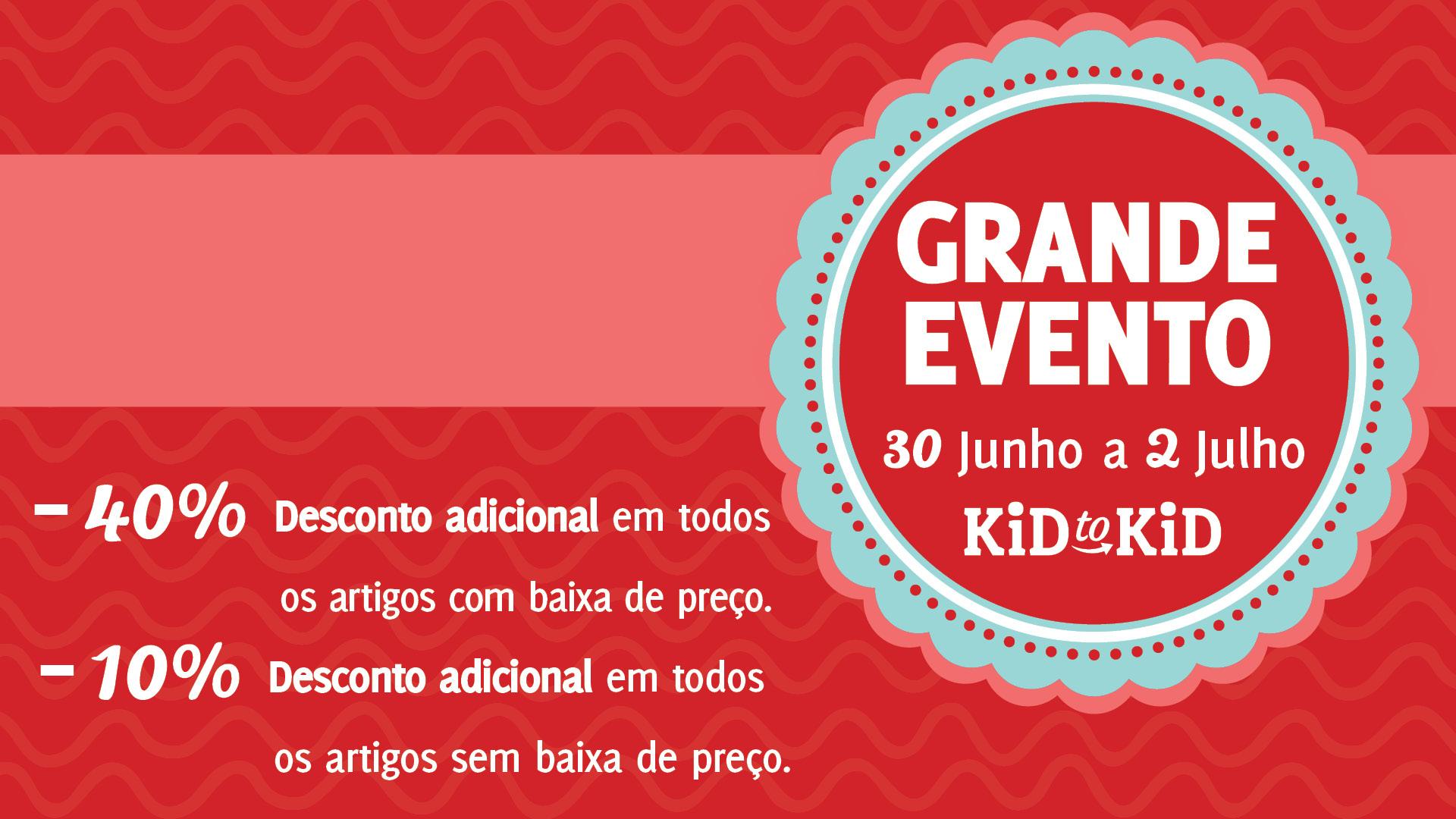'Grande Evento' da Kid to Kid começa dia 30 de junho