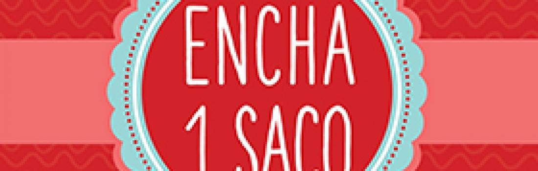 Campanha: 'Encha 1 saco'