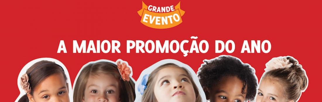 Campanha 'Grande Evento': a maior promoção do ano!
