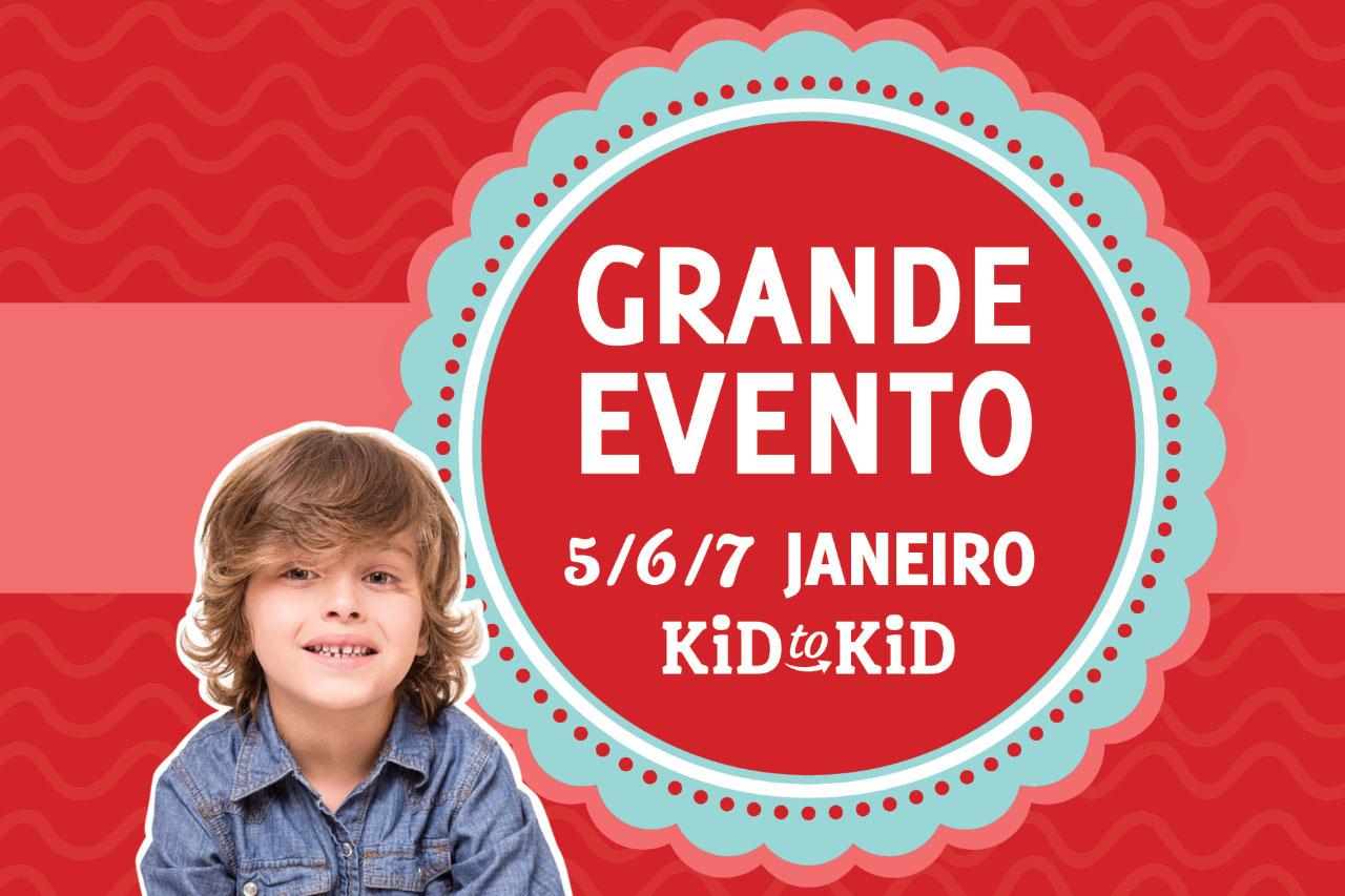'Grande Evento' da Kid to Kid começa dia 5 de Janeiro