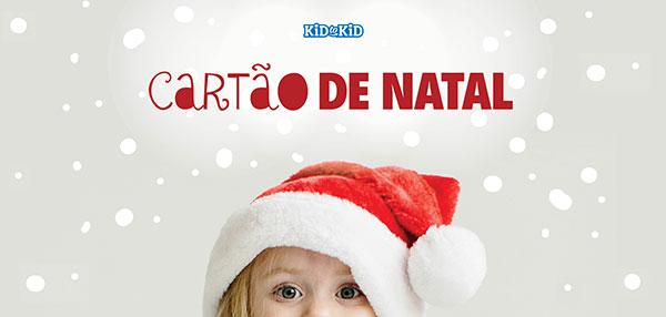 Cartão De Natalcompre Até Ao Natal E Desconte Depois Kid To Kid