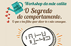 Workshop: O Grande Segredo do Comportamento