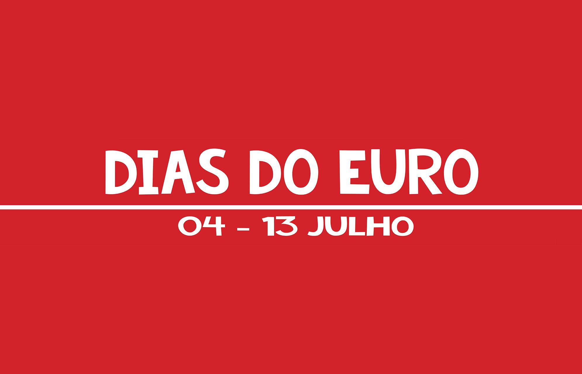 Dias do Euro | 04-13 Julho